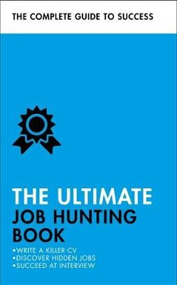 The Ultimate Job Hunting Book -