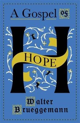 A Gospel of Hope -
