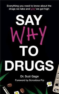 Say Why to Drugs -