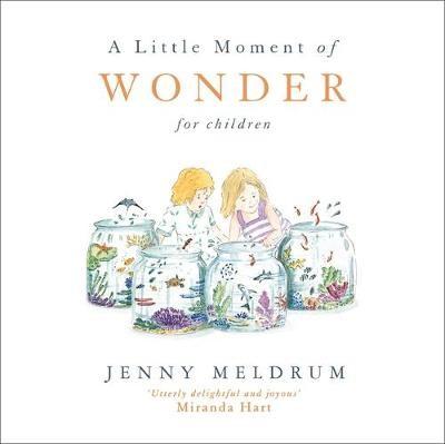 A Little Moment of Wonder for Children -