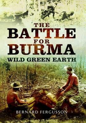 Battle for Burma: Wild Green Earth -