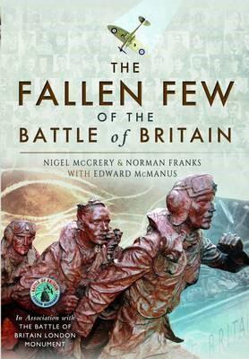 Fallen Few of the Battle of Britain -