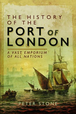 The History of the Port of London -