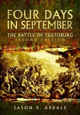 Four Days in September: The Battle of Teutoburg -