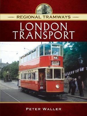 Regional Tramways - London Transport -