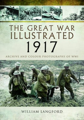 The Great War Illustrated 1917 -