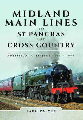 Midland Main Lines to St Pancras and Cross Country -