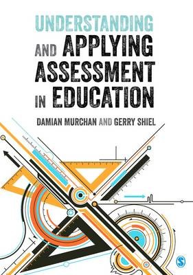 Understanding and Applying Assessment in Education -