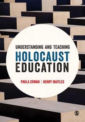 Understanding and Teaching Holocaust Education -