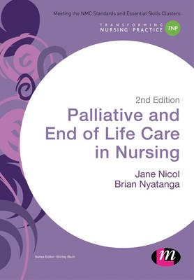 Palliative and End of Life Care in Nursing -