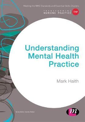 Understanding Mental Health Practice -