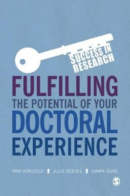 Fulfilling the Potential of Your Doctoral Experience -