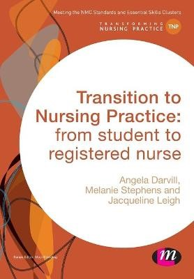 Transition to Nursing Practice -