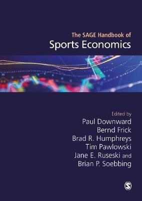 The SAGE Handbook of Sports Economics -