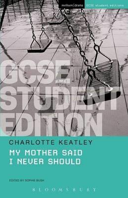 My Mother Said I Never Should GCSE Student Edition - pr_16564