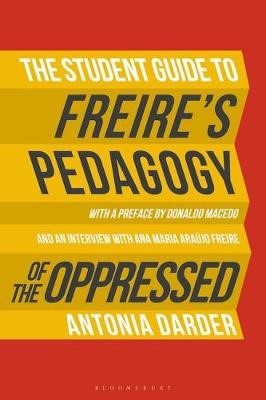 The Student Guide to Freire's 'Pedagogy of the Oppressed' -