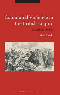 Communal Violence in the British Empire - pr_19808