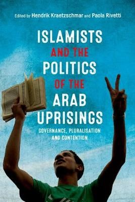 Islamists and the Politics of the Arab Uprisings - pr_237992