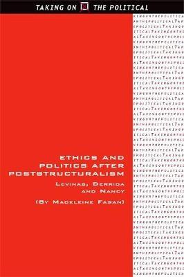 Ethics and Politics after Poststructuralism - pr_208455