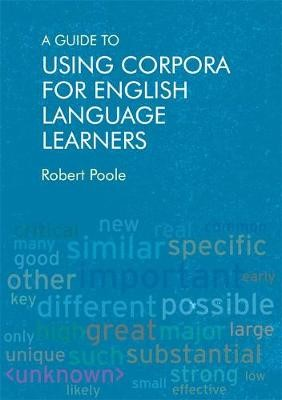A Guide to Using Corpora for English Language Learners - pr_37432