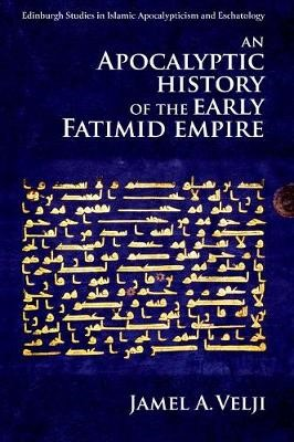 An Apocalyptic History of the Early Fatimid Empire - pr_222633