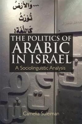 The Politics of Arabic in Israel - pr_32924