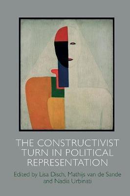 The Constructivist Turn in Political Representation -
