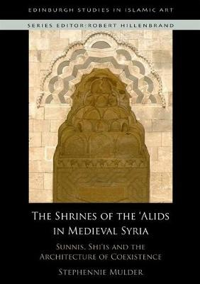 The Shrines of the 'Alids in Medieval Syria - pr_132044