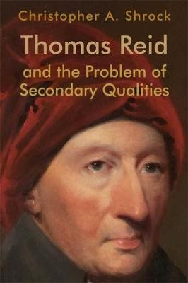 Thomas Reid and the Problem of Secondary Qualities - pr_31258