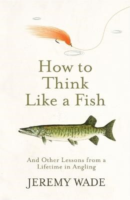 How to Think Like a Fish - pr_1788751
