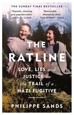 The Ratline: Love, Lies and Justice on the Trail of a Nazi Fugitive -