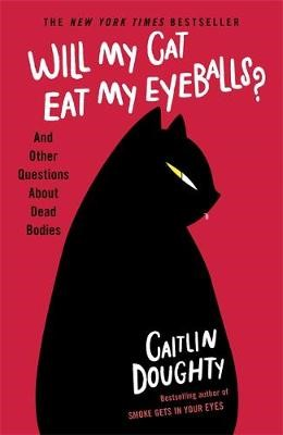 Will My Cat Eat My Eyeballs? -
