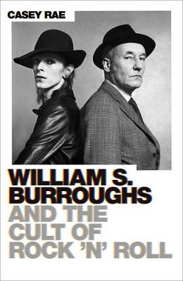 William S. Burroughs and the Cult of Rock 'n' Roll - pr_1830975
