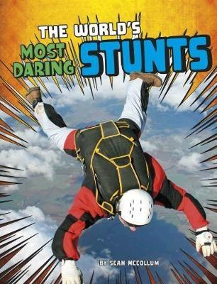 The World's Most Daring Stunts - pr_19555
