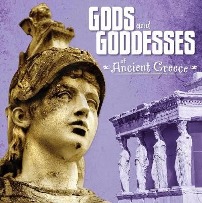 Gods and Goddesses of Ancient Greece -