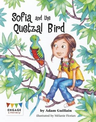 Sofia and the Quetzal Bird -