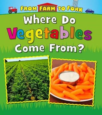 Where Do Vegetables Come From? - pr_236482