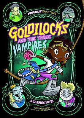 Goldilocks and the Three Vampires -