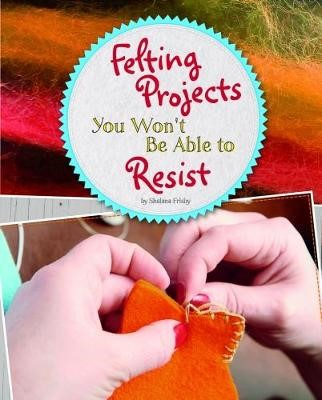 Felting Projects You Won't Be Able to Resist - pr_19486