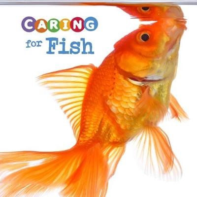 Caring for Fish -