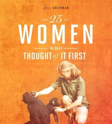 25 Women Who Thought of it First - pr_228107