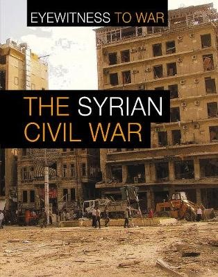 The War in Syria -