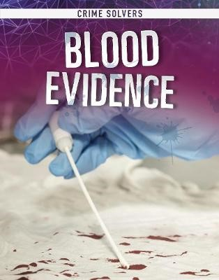 Blood Evidence -