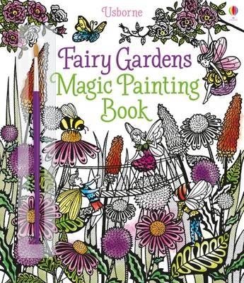 Fairy Gardens Magic Painting Book -