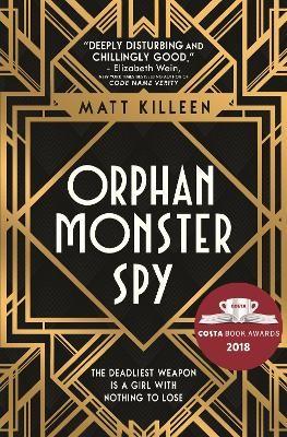 Orphan Monster Spy - pr_118895