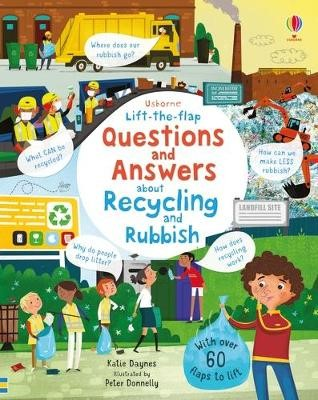 Lift-the-flap Questions and Answers About Recycling and Rubbish -