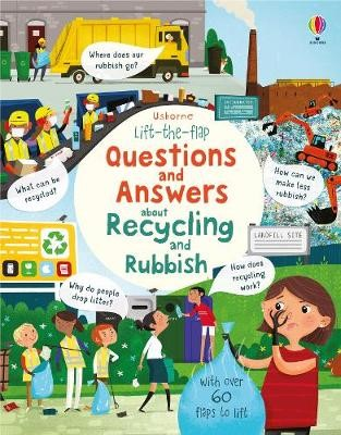 Lift the Flap Questions and Answers about Recycling and Rubbish - pr_1832309