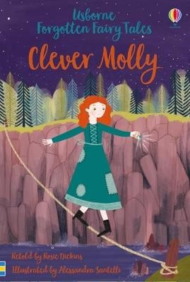 Forgotten Fairy Tales: Clever Molly -