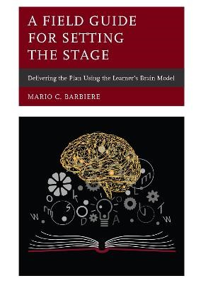 A Field Guide for Setting the Stage -