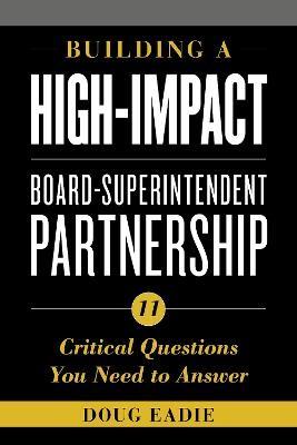 Building a High-Impact Board-Superintendent Partnership - pr_84205